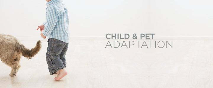 Child & Pet Adaptation